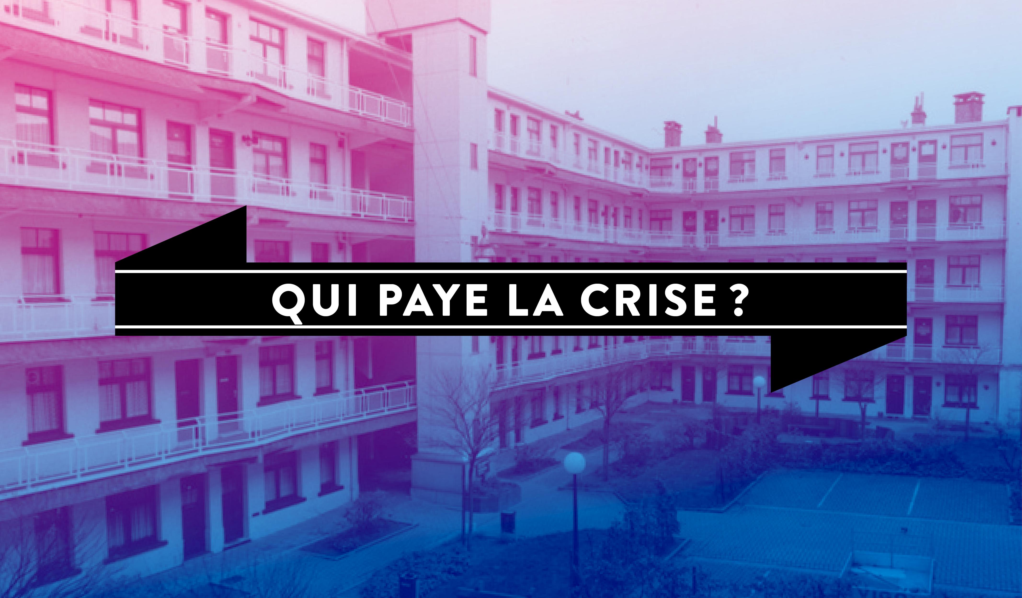 Qui paye la crise?